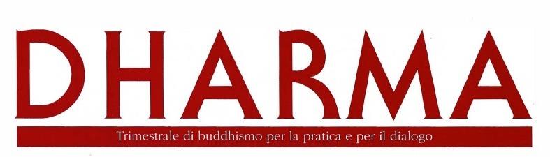 Dharma è la seconda rivista della fondazione Maitreya.